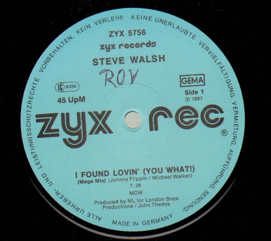 Steve Walsh – I Found Lovin' (You What!)
